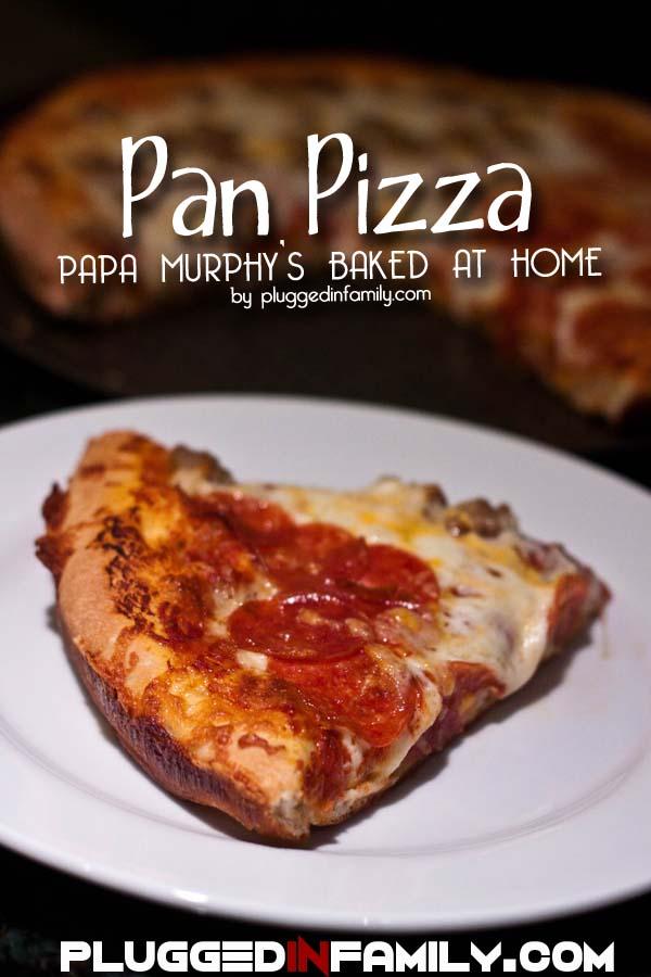 Papa Murphy's Pan Pizza baked fresh at home