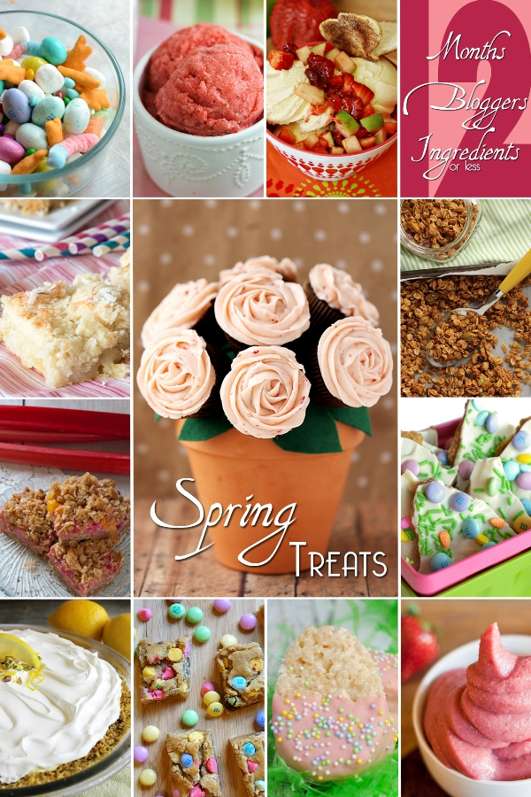 12 Bloggers Ingredients Months April Spring Treats