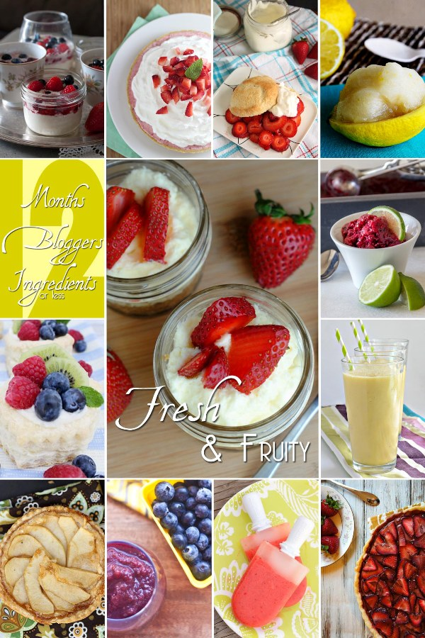 12 Bloggers Ingredients Months May Fresh and Fruity Recipes