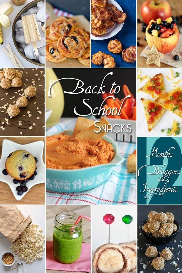 12 Bloggers Ingredients Months August Back to School Snacks