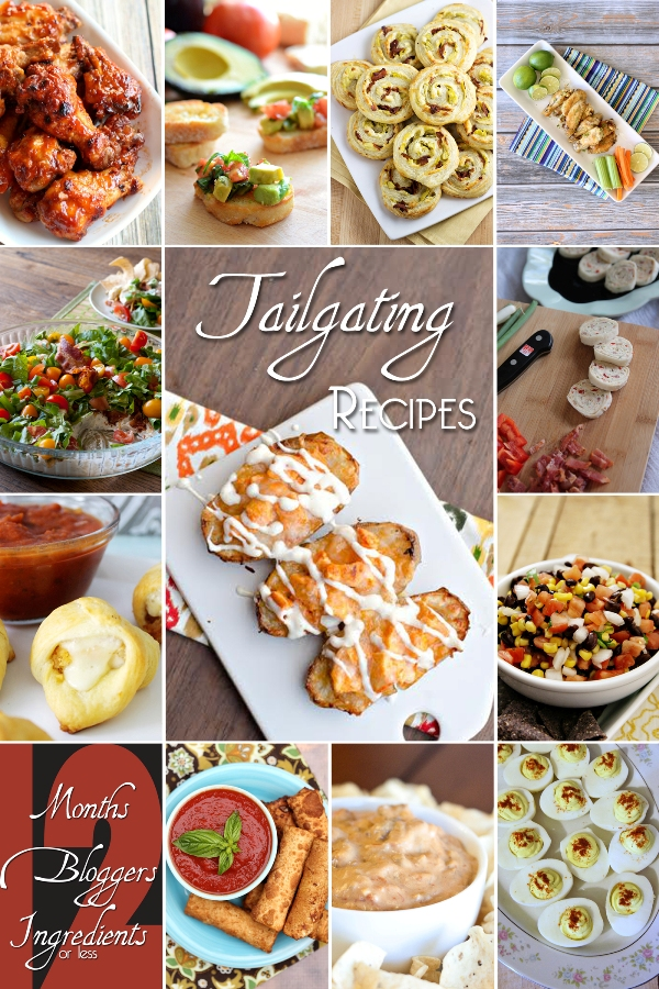 12 Bloggers Ingredients Months September Tailgating Recipes