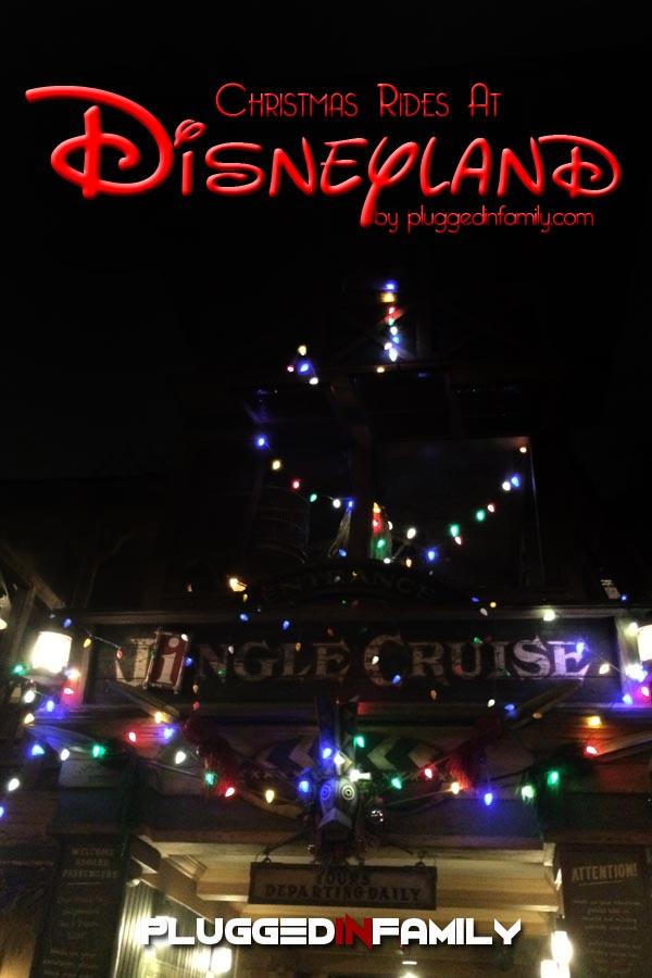Jingle Cruise and Christmas Rides at Disneyland