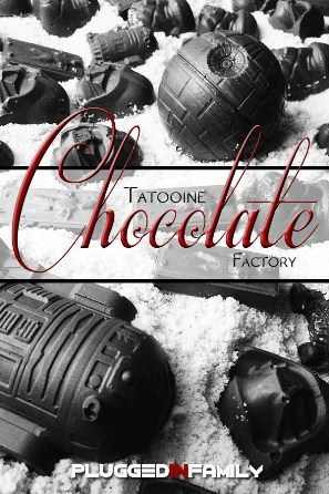 Tatooine Chocolate Factory for StarWarsParty