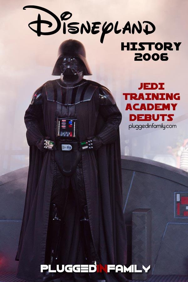 Disneyland History 2006 Jedi Training Academy Debuts