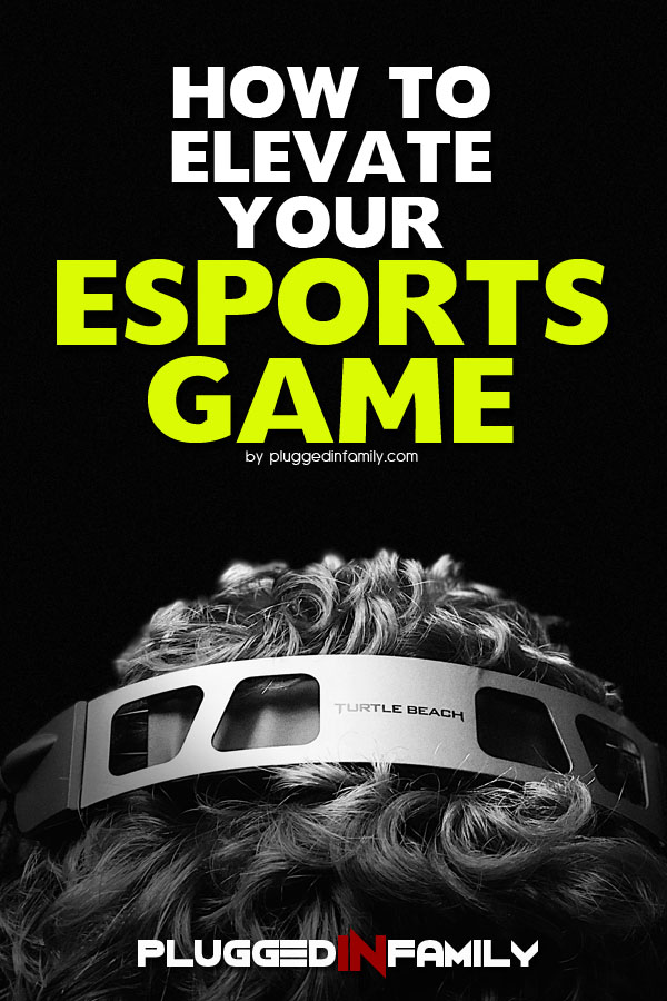 How to elevate your esports game